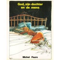 Faure God, zijn dochter en de mens 1e druk 1982