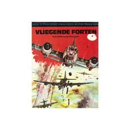 Tweede Wereldoorlog in strip 06 Vliegende forten 1e druk 1980