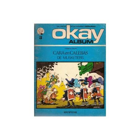 Okay-album 03<br>Musketiers<br>Cara en Calebas<br>1e druk 1972