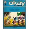 Okay album 03 Musketiers Cara en Calebas 1e druk 1972
