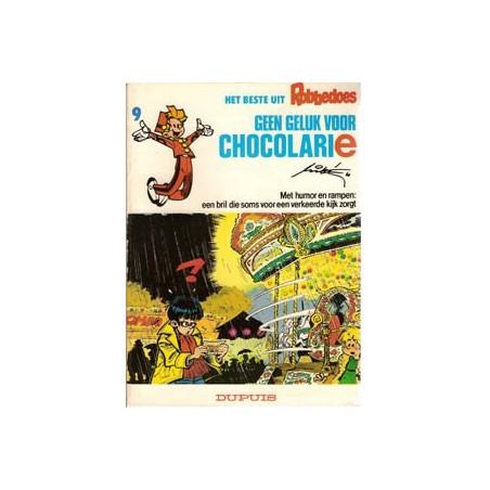 Beste uit Robbedoes 09<br>Geen geluk voor Chocolarie<br>1e druk