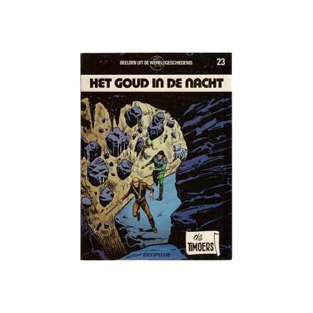 Timoers 23 Het goud in de nacht 1e druk 1986