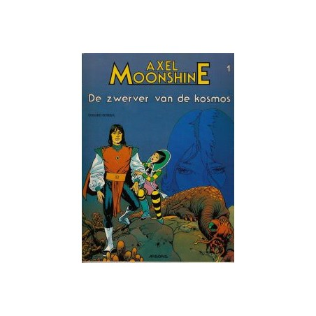 Axel Moonshine  01 De zwerver van de kosmos