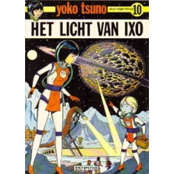 Yoko Tsuno<br>10 - Het licht van Ixo<br>1e druk 1980