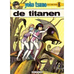 Yoko Tsuno<br>08 - De titanen<br>1e druk 1978