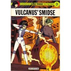 Yoko Tsuno<br>03 - Vulcanus' smidse<br>1e druk 1973