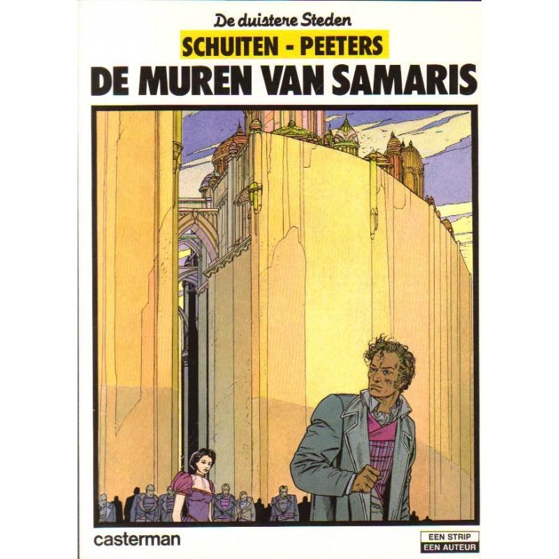 Schuiten strips De Duistere Steden 01 De muren van Samaris 1e druk 1983