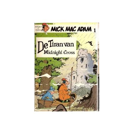 Mick Mac Adam Dupuis setje deel 1 & 2 1e drukken 1982-1985