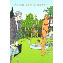 Van Straaten Hoe was je dag, schat?