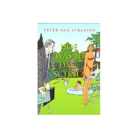 Van Straaten  boeken Hoe was je dag, schat?