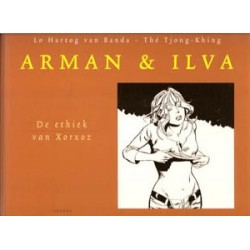Arman & Ilva 11 HC<br>De ethiek van Xorxoz