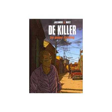 Killer 07 HC Een gewone sterveling 1e druk 2009