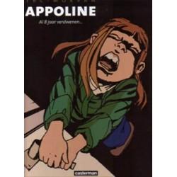 Appoline 01 HC<br>Al 8 jaar verdwenen...<br>1e druk 2009