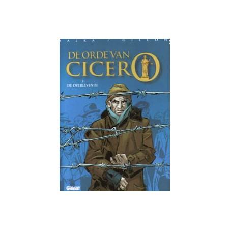 Orde van Cicero 03 HC De overlevende