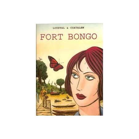 Loustal Fort Bongo HC 1e druk 2004