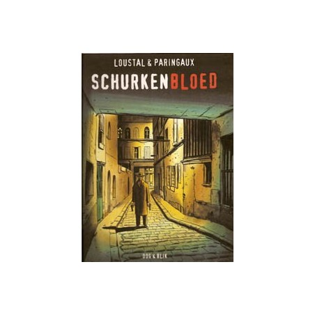 Loustal Schurkenbloed HC