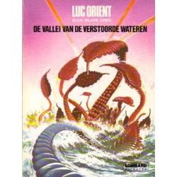 Luc Orient 11<br>De vallei van de verstoorde wateren<br>herdruk