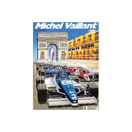 Michel Vaillant 42 - 300 Km/h door Paris 1e druk 1983