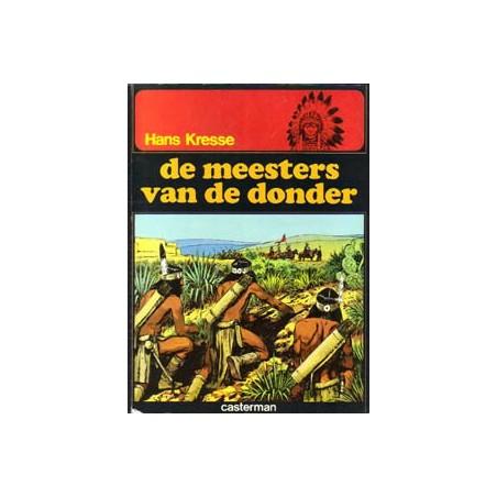 Indianenreeks 01 De meesters van de donder herdruk
