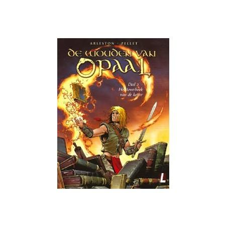 Wouden van Opaal 02 Het toverboek van de ketter