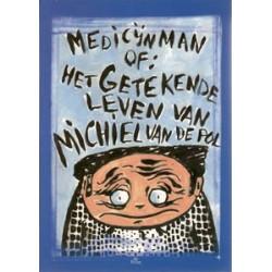Medicijnman Het getekende leven van Michiel van de Pol