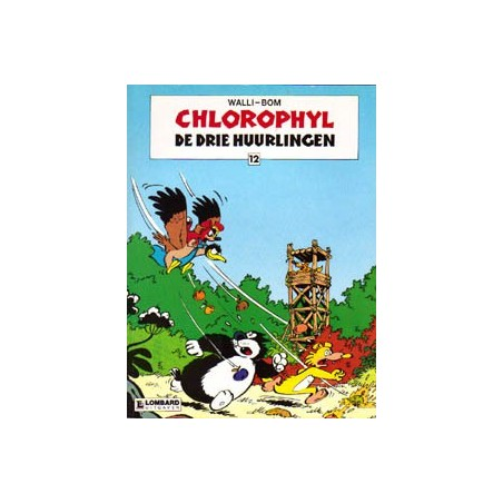 Chlorophyl 12 De drie huurlingen 1e druk 1987