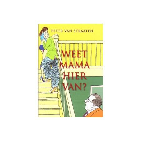 Van Straaten  boeken Weet mama hier van?