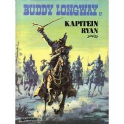 Buddy Longway 12 - Kapitein Ryan 1e druk 1983