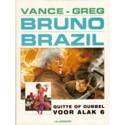 Bruno Brazil 09 Quitte of dubbel voor Alak 6 herdruk NW