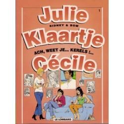 Julie, Klaartje, Cecile 01 Ach weet je... kerels!