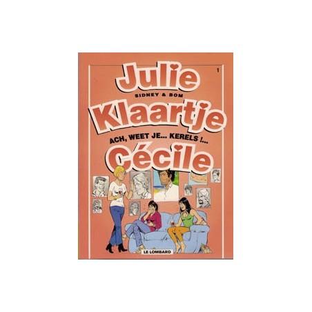 Julie, Klaartje, Cecile 01 Ach weet je... kerels! herdruk