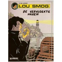 Lou Smog 01 De vervloekte haven 1e druk 1990