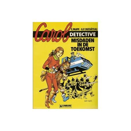 Detective Carol 01 Misdaden in de toekomst 1e druk 1991