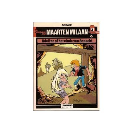 Maarten Milaan 03<br>Adeline of het einde v/d nacht<br>1e druk