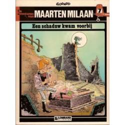 Maarten Milaan 07<br>Een schaduw kwam voorbij<br>1e druk 1982