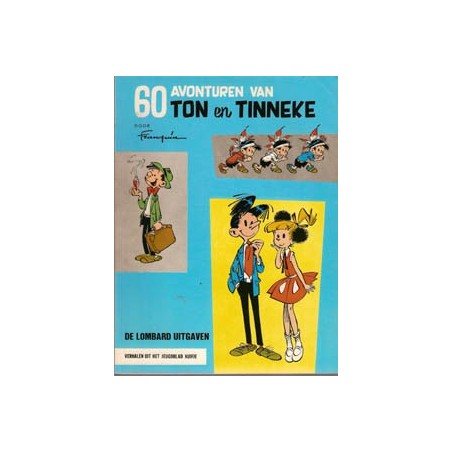 Ton & Tinneke (Ton en Tineke) I 01 60 Avonturen herdruk 1973