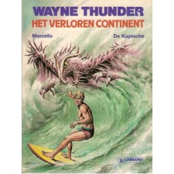 Wayne Thunder 01<br>Het verloren continent<br>1e druk 1987