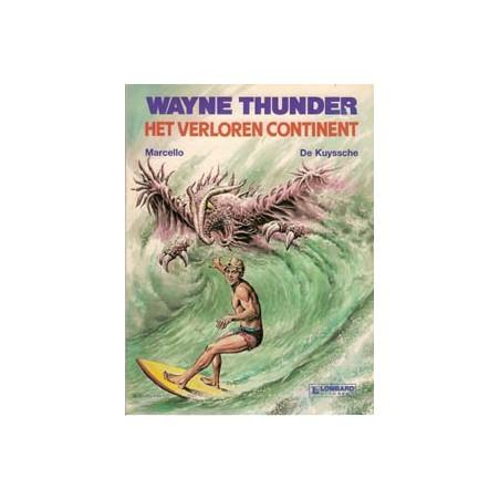 Wayne Thunder 01 Het verloren continent 1e druk 1987