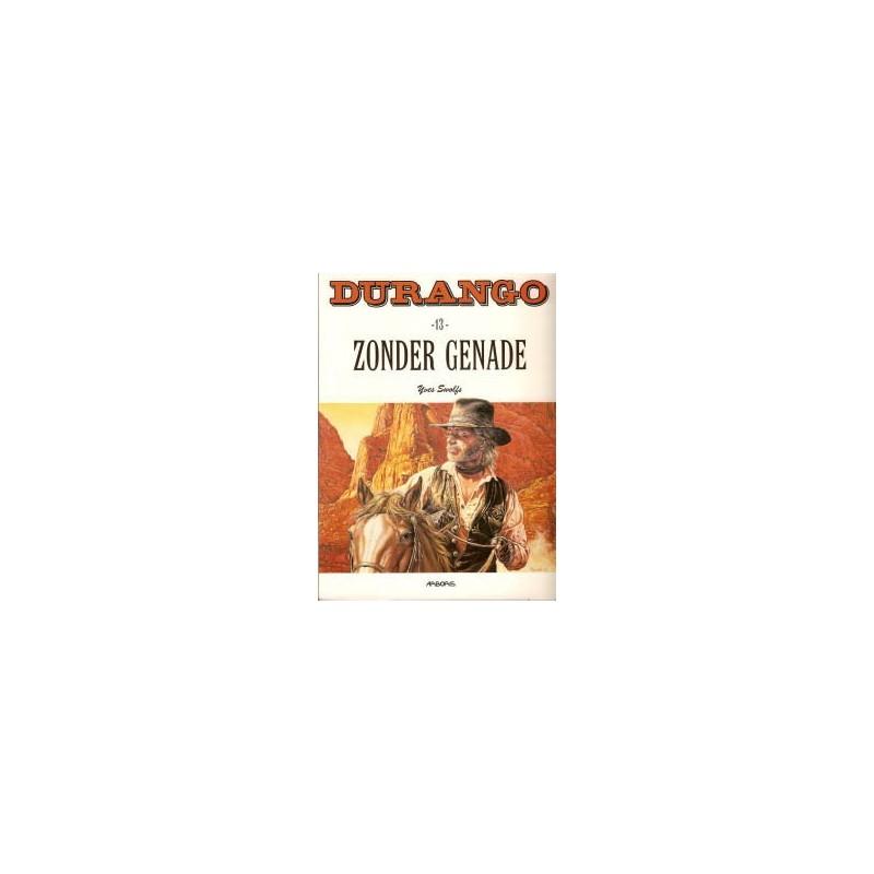 Durango 13 - Zonder genade 1e druk 1998