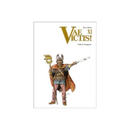 Vae Victis  11 Celtill, de Vercingetorix