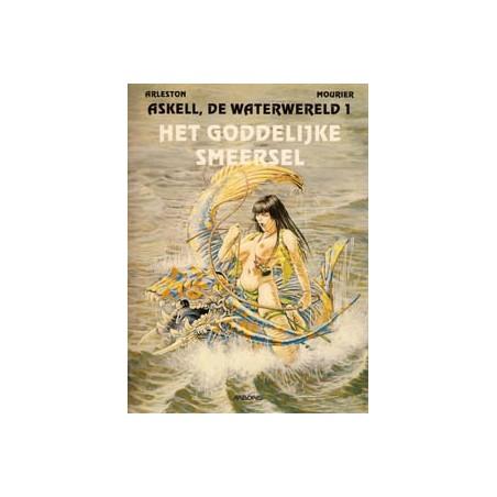 Askell, de waterwereld 01 Het goddelijke smeersel 1e druk