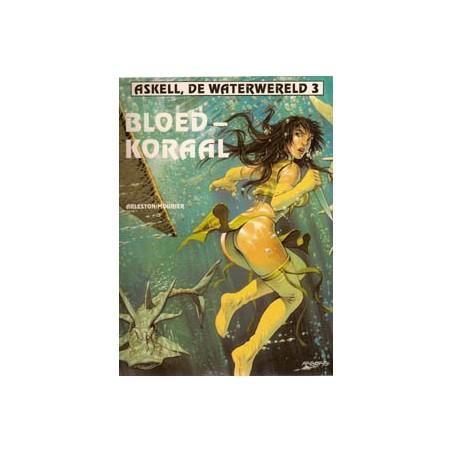 Askell, de waterwereld 03 Bloedkoraal 1e druk 1996