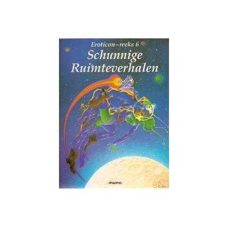 Eroticon reeks 06 Schunnige ruimteverhalen 1e druk 1995