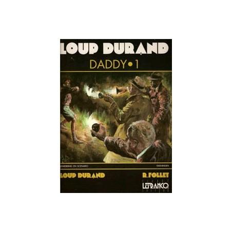 Loup Durand Daddy setje Deel 1 & 2 1e drukken 1991-1992