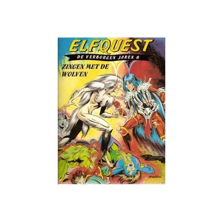 Elfquest  De verborgen jaren 06 Zingen met de wolven
