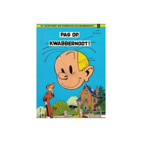 Robbedoes  08 Pas op, Kwabbernoot!