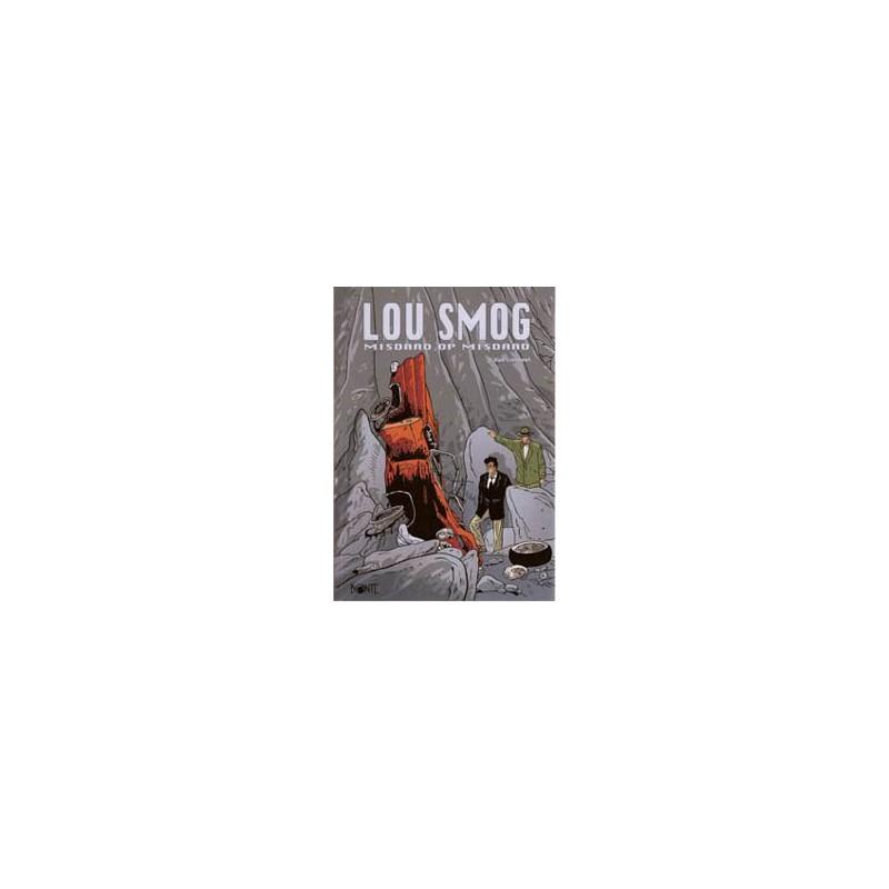 Lou Smog  07 Misdaad op misdaad