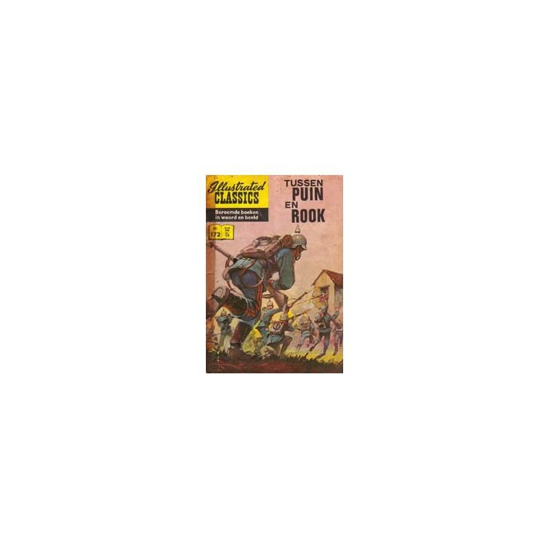 Illustrated Classics 172 Tussen puin en rook 1e druk 1964