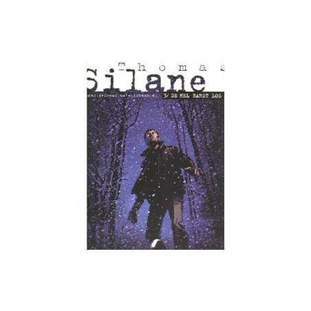 Thomas Silane 03 De hel barst los