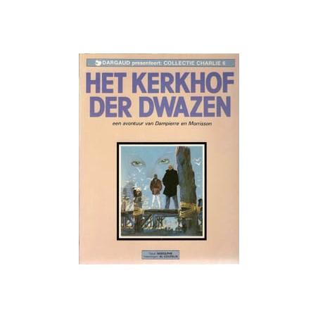 Collectie Charlie 06 Het kerkhof der dwazen 1e druk 1985